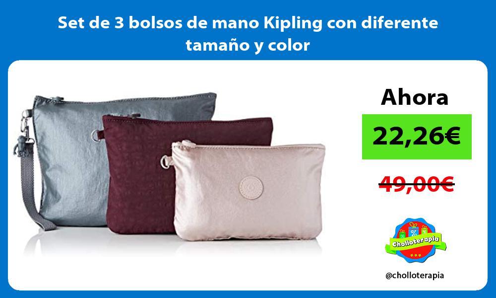 Set de 3 bolsos de mano Kipling con diferente tamaño y color