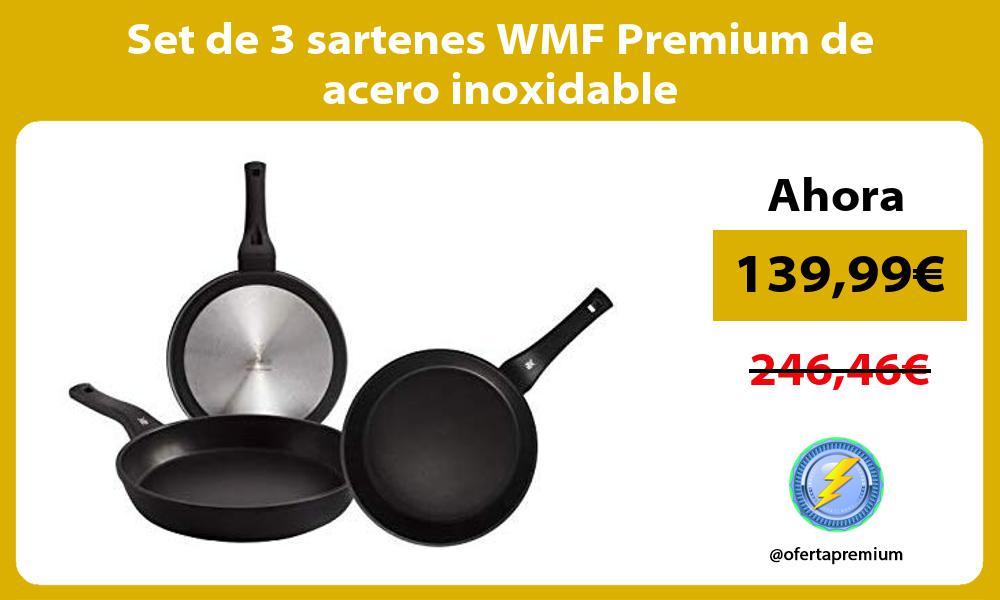 Set de 3 sartenes WMF Premium de acero inoxidable