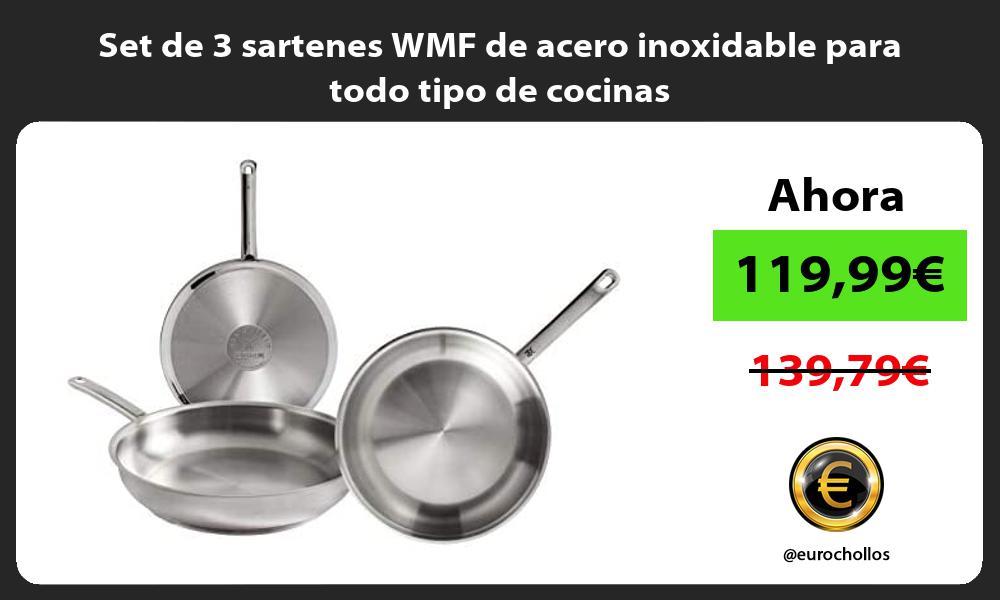 Set de 3 sartenes WMF de acero inoxidable para todo tipo de cocinas
