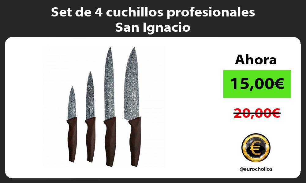 Set de 4 cuchillos profesionales San Ignacio