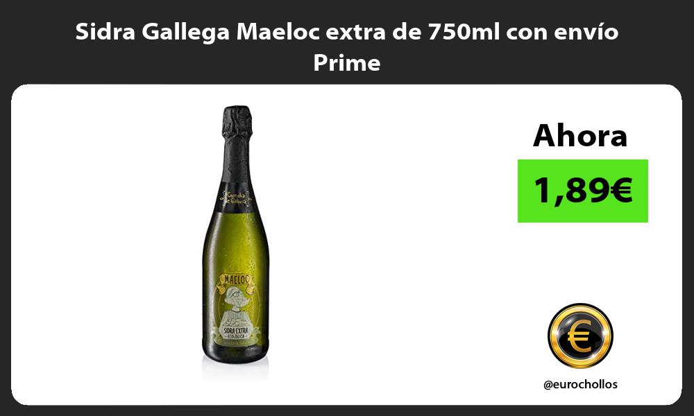 Sidra Gallega Maeloc extra de 750ml con envío Prime