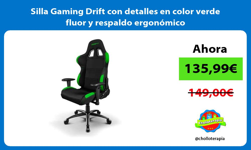 Silla Gaming Drift con detalles en color verde fluor y respaldo ergonómico