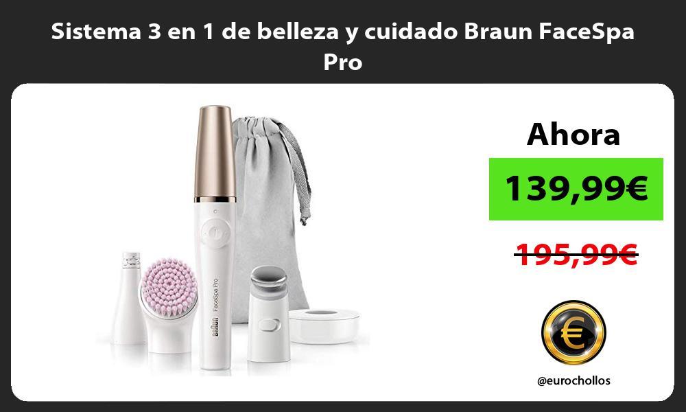 Sistema 3 en 1 de belleza y cuidado Braun FaceSpa Pro