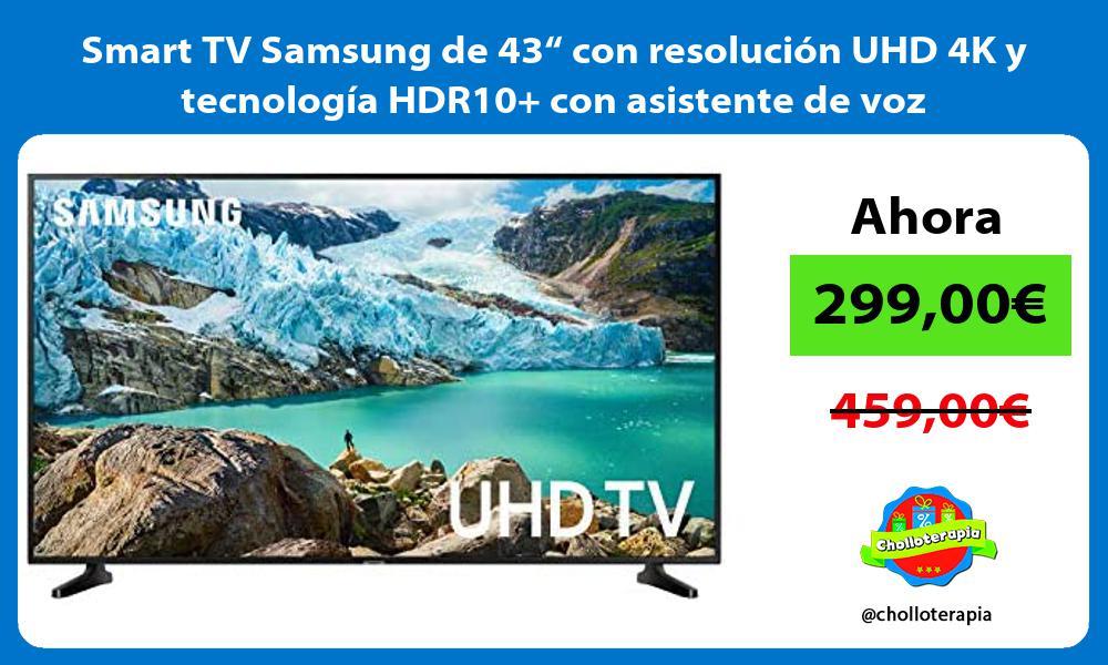 """Smart TV Samsung de 43"""" con resolución UHD 4K y tecnología HDR10 con asistente de voz"""