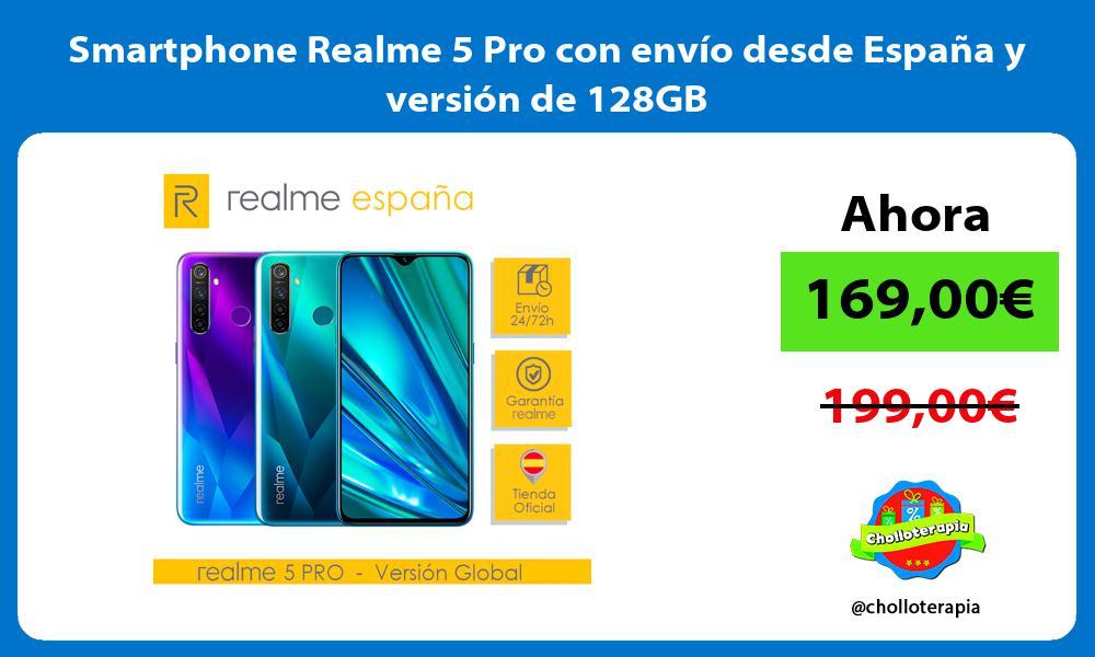 Smartphone Realme 5 Pro con envío desde España y versión de 128GB