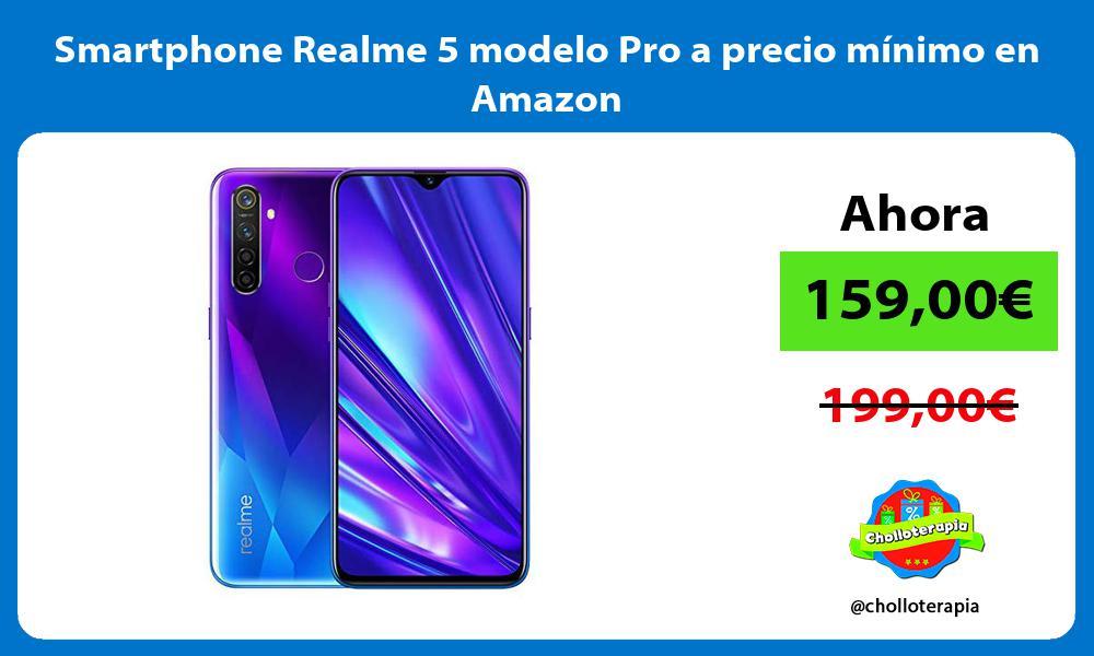 Smartphone Realme 5 modelo Pro a precio mínimo en Amazon