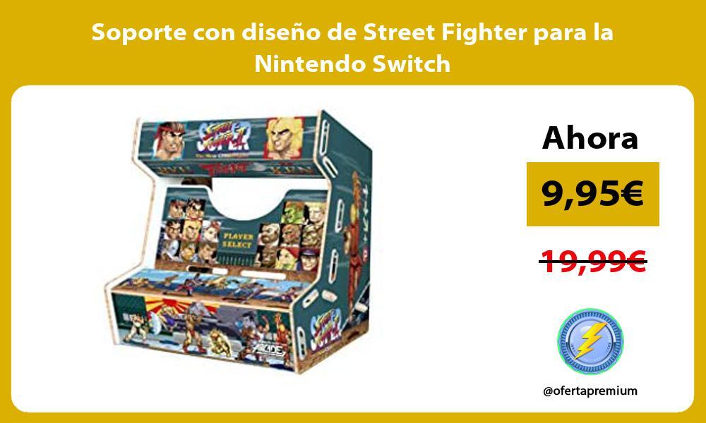 Soporte con diseño de Street Fighter para la Nintendo Switch