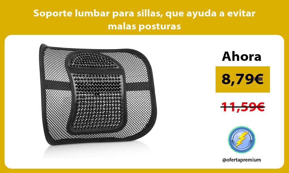 Soporte lumbar para sillas que ayuda a evitar malas posturas