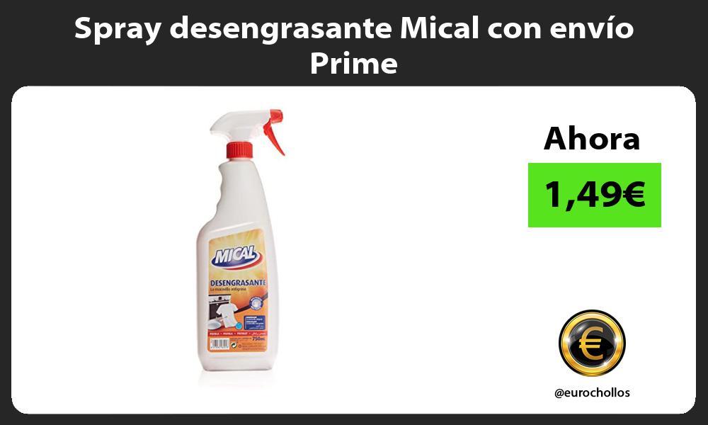 Spray desengrasante Mical con envío Prime
