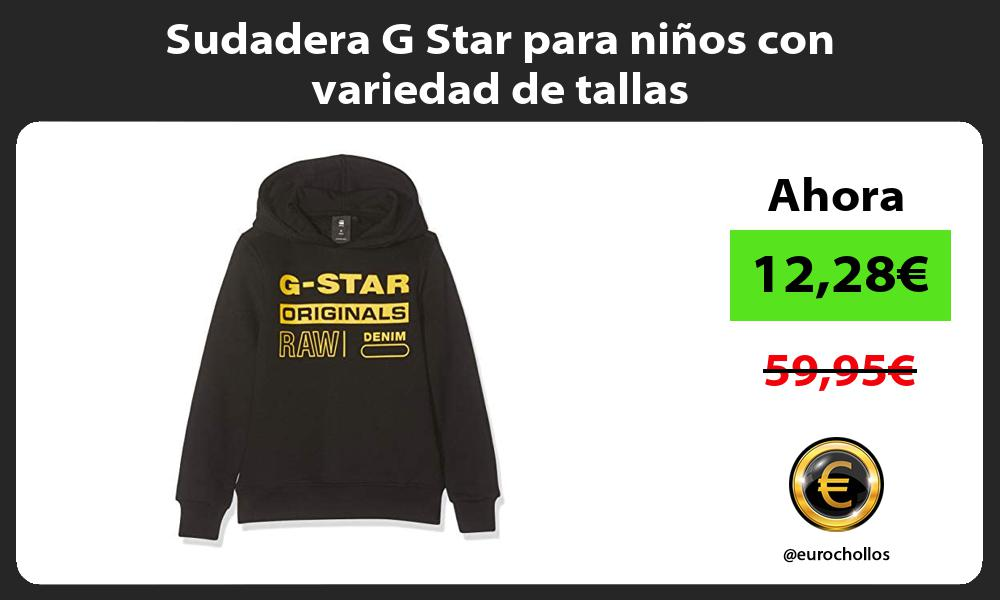 Sudadera G Star para niños con variedad de tallas