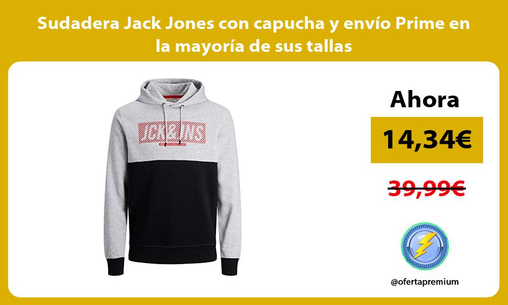 Sudadera Jack Jones con capucha y envío Prime en la mayoría de sus tallas