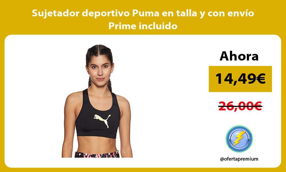 Sujetador deportivo Puma en talla y con envío Prime incluido