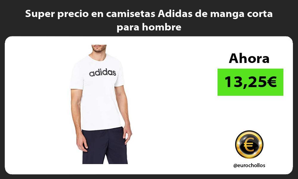 Super precio en camisetas Adidas de manga corta para hombre