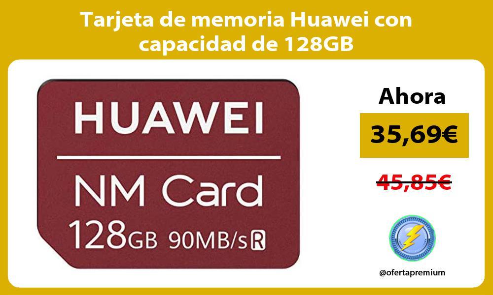 Tarjeta de memoria Huawei con capacidad de 128GB