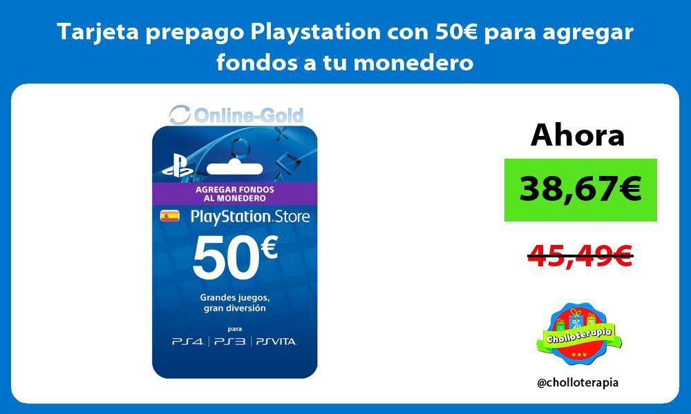 Tarjeta prepago Playstation con 50€ para agregar fondos a tu monedero