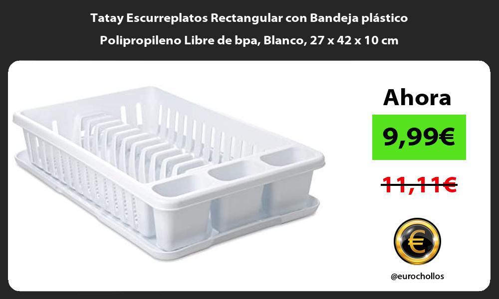 Tatay Escurreplatos Rectangular con Bandeja plástico Polipropileno Libre de bpa Blanco 27 x 42 x 10 cm