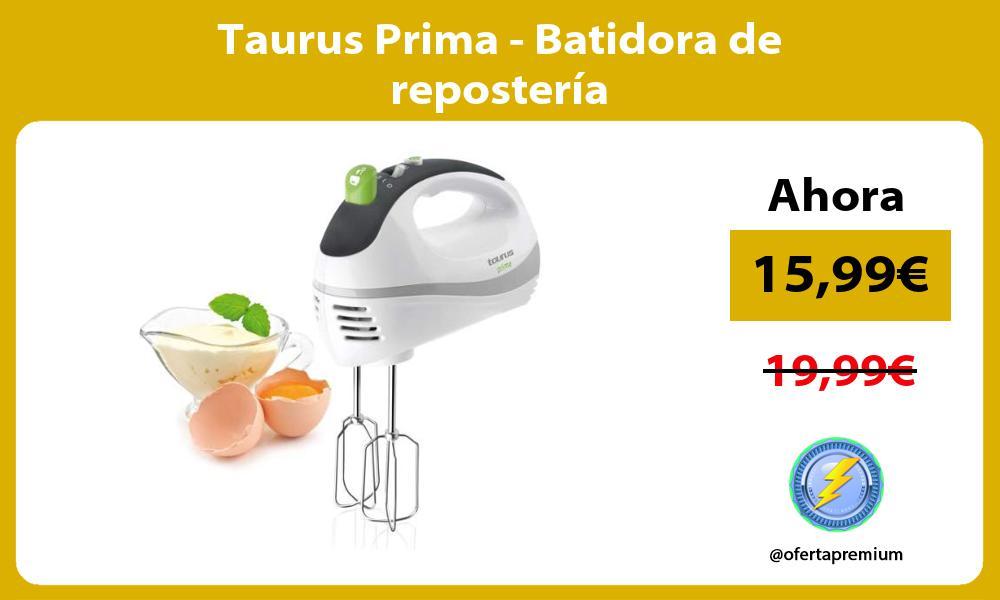 Taurus Prima Batidora de repostería