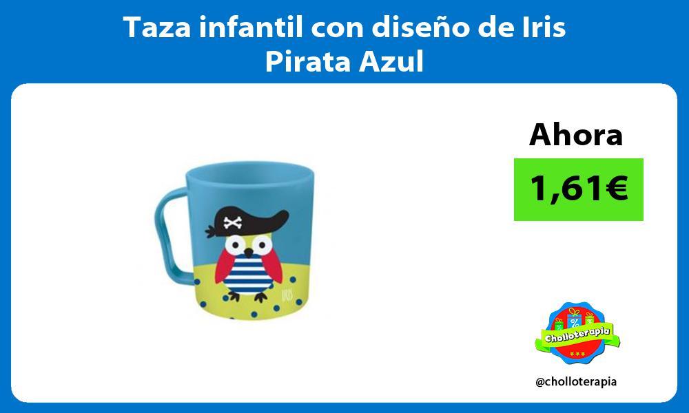 Taza infantil con diseño de Iris Pirata Azul