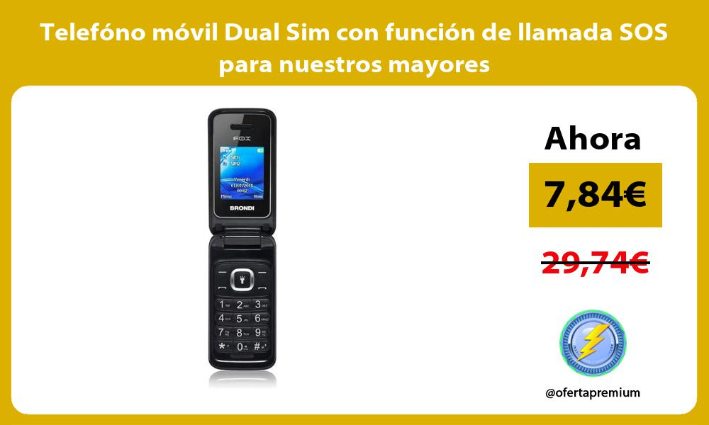 Telefóno móvil Dual Sim con función de llamada SOS para nuestros mayores