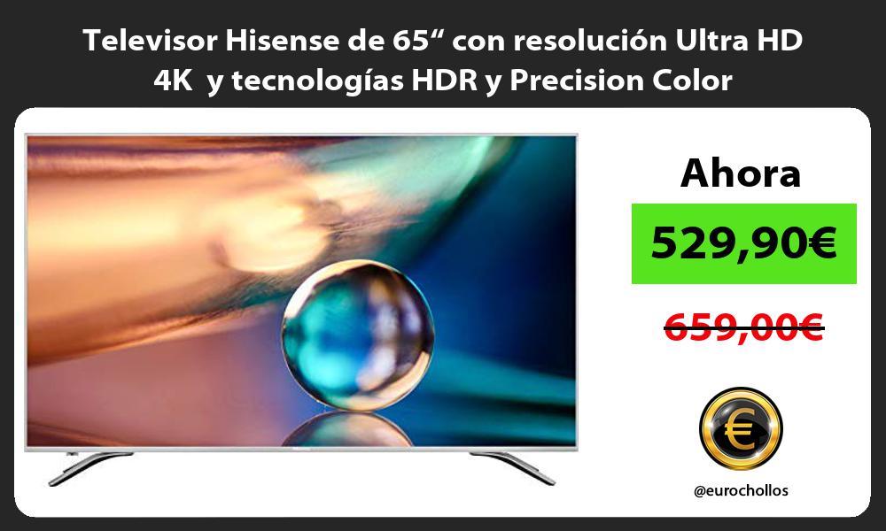 """Televisor Hisense de 65"""" con resolución Ultra HD 4K y tecnologías HDR y Precision Color"""
