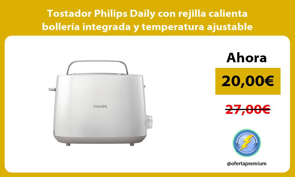 Tostador Philips Daily con rejilla calienta bollería integrada y temperatura ajustable