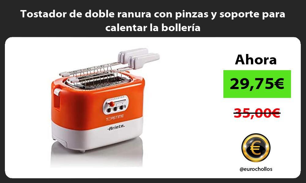 Tostador de doble ranura con pinzas y soporte para calentar la bollería