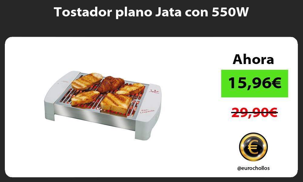 Tostador plano Jata con 550W