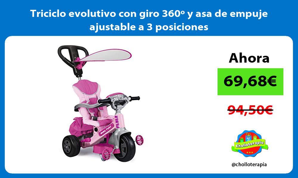 Triciclo evolutivo con giro 360º y asa de empuje ajustable a 3 posiciones