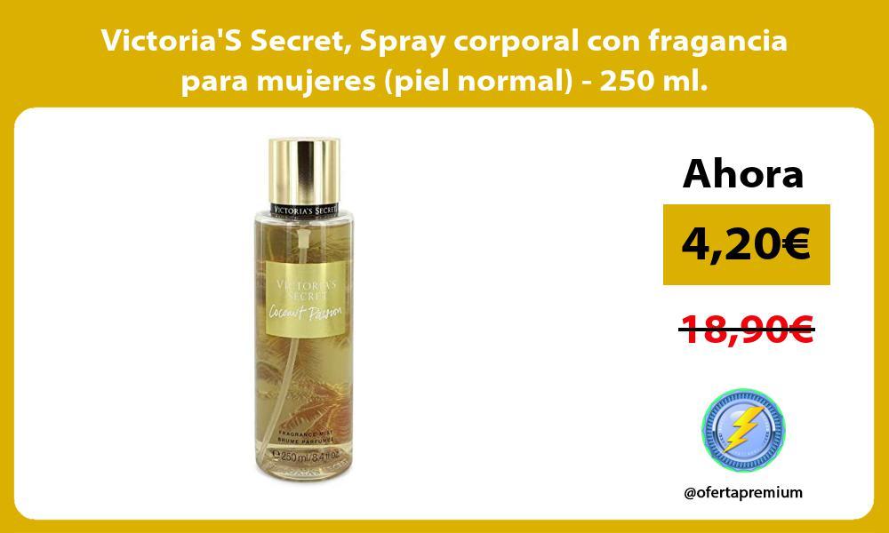 VictoriaS Secret Spray corporal con fragancia para mujeres piel normal 250 ml