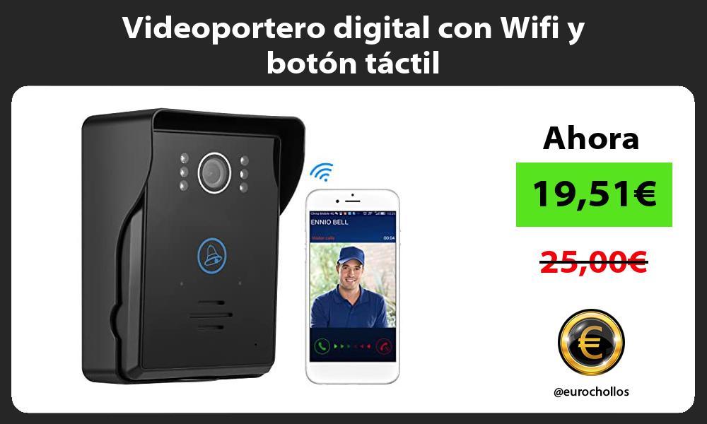 Videoportero digital con Wifi y botón táctil