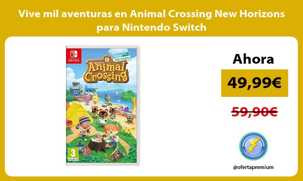 Vive mil aventuras en Animal Crossing New Horizons para Nintendo Switch