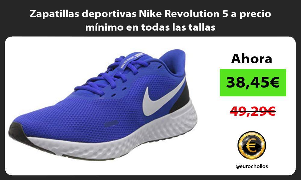 Zapatillas deportivas Nike Revolution 5 a precio mínimo en todas las tallas
