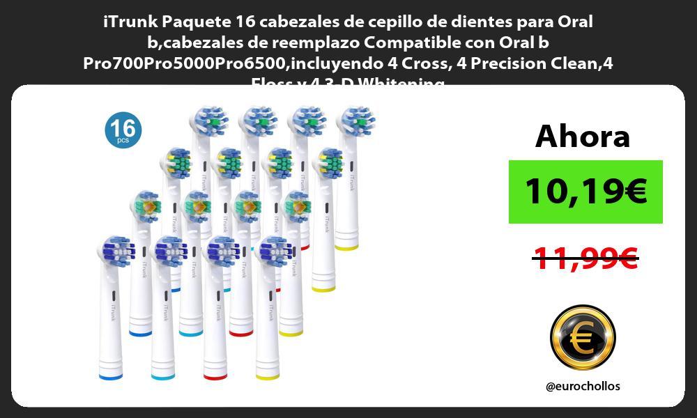 iTrunk Paquete 16 cabezales de cepillo de dientes para Oral bcabezales de reemplazo Compatible con Oral b Pro700Pro5000Pro6500incluyendo 4 Cross 4 Precision Clean4 Floss y 4 3 D Whitening