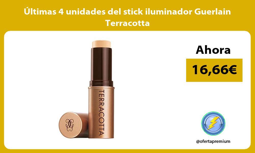 ltimas 4 unidades del stick iluminador Guerlain Terracotta