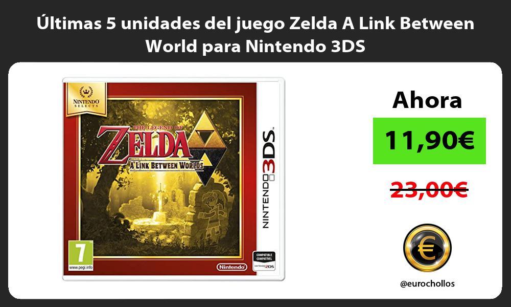 ltimas 5 unidades del juego Zelda A Link Between World para Nintendo 3DS
