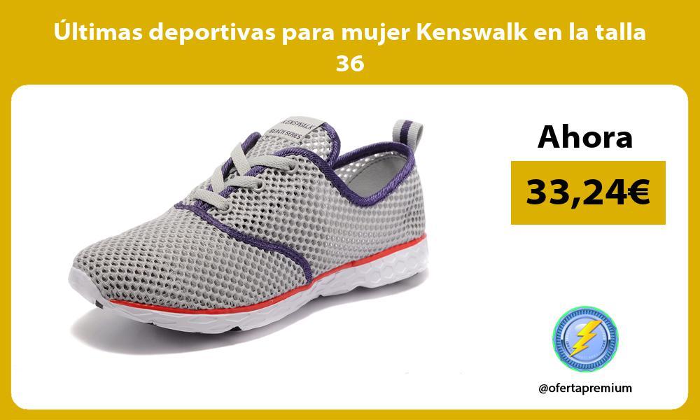 ltimas deportivas para mujer Kenswalk en la talla 36