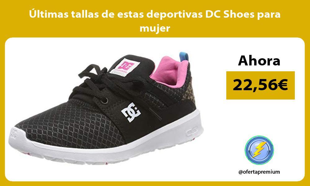 ltimas tallas de estas deportivas DC Shoes para mujer
