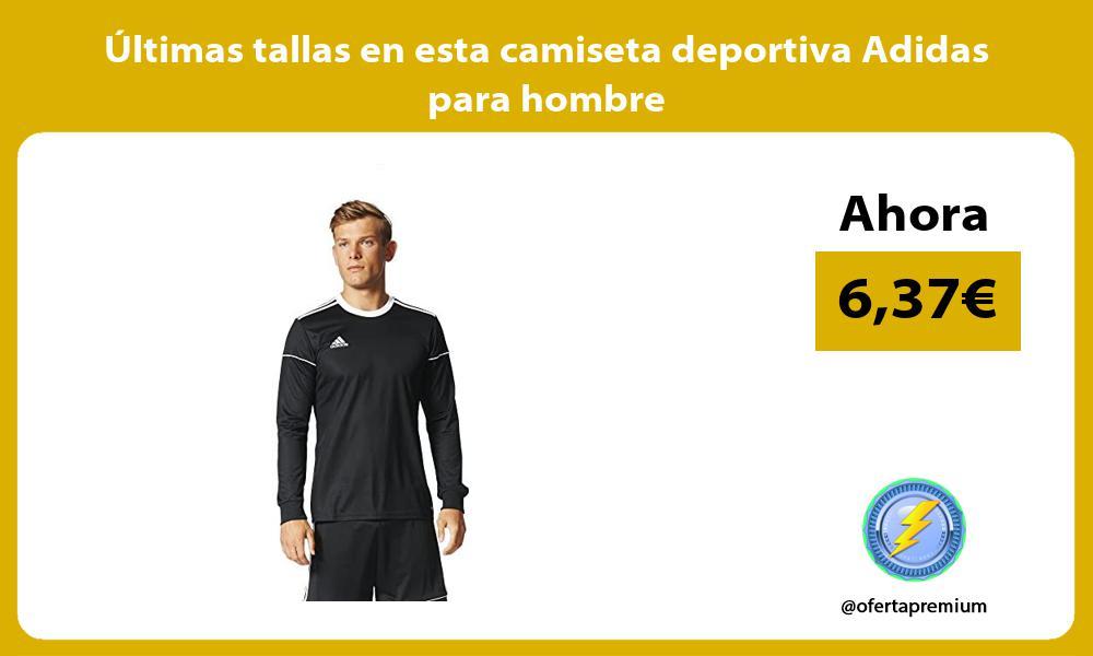 ltimas tallas en esta camiseta deportiva Adidas para hombre