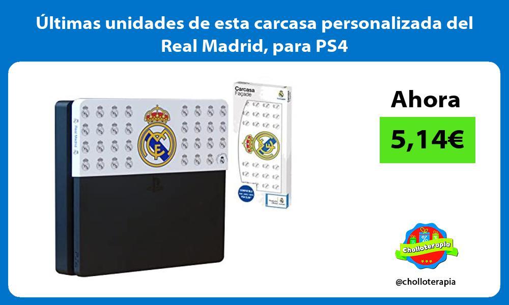 ltimas unidades de esta carcasa personalizada del Real Madrid para PS4