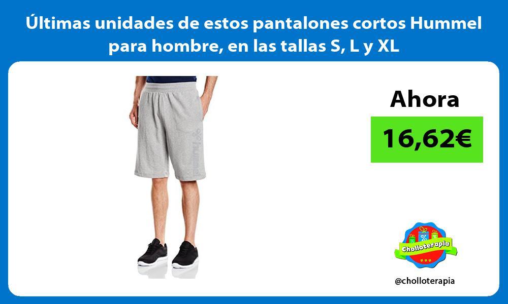 ltimas unidades de estos pantalones cortos Hummel para hombre en las tallas S L y XL