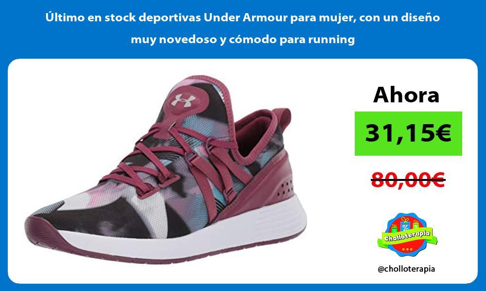 ltimo en stock deportivas Under Armour para mujer con un diseño muy novedoso y cómodo para running