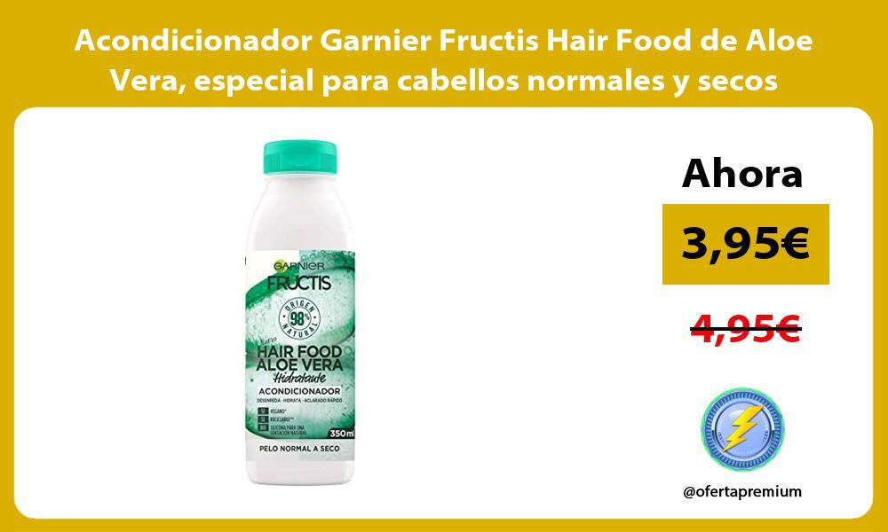 Acondicionador Garnier Fructis Hair Food de Aloe Vera especial para cabellos normales y secos