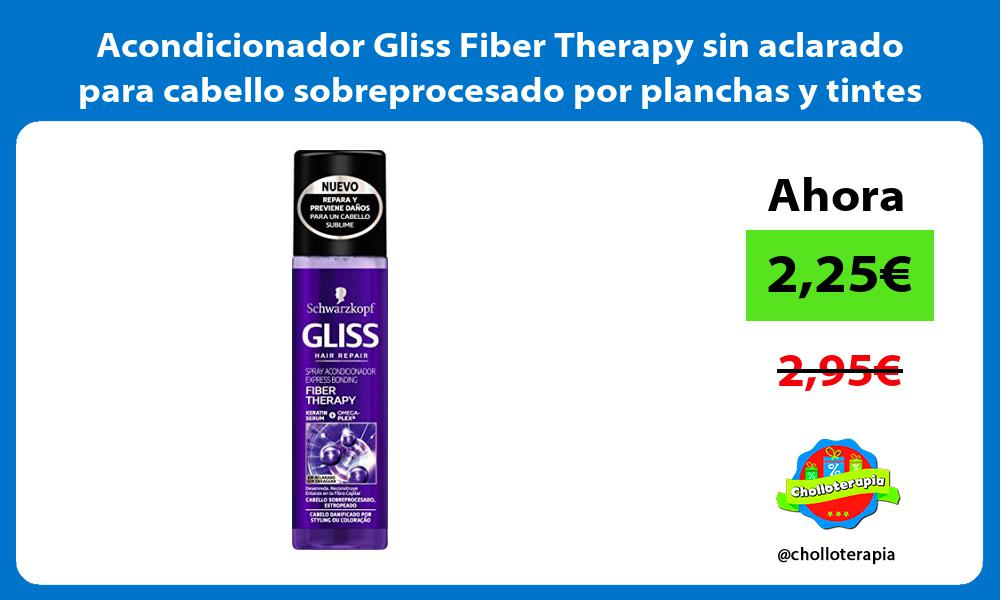 Acondicionador Gliss Fiber Therapy sin aclarado para cabello sobreprocesado por planchas y tintes