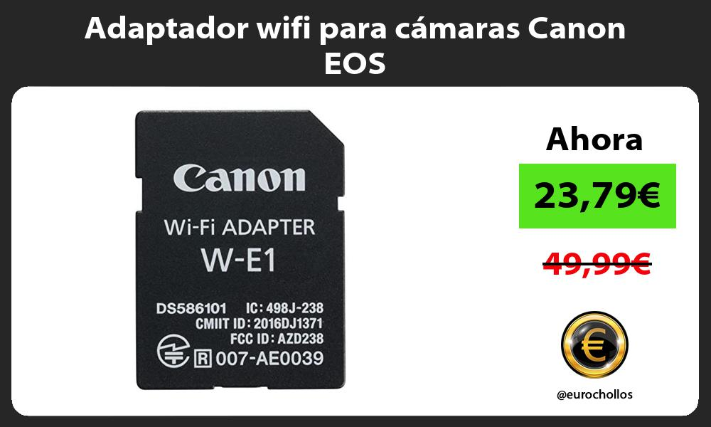 Adaptador wifi para cámaras Canon EOS