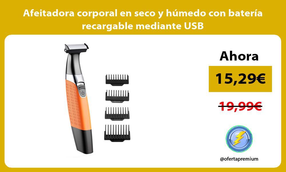 Afeitadora corporal en seco y húmedo con batería recargable mediante USB