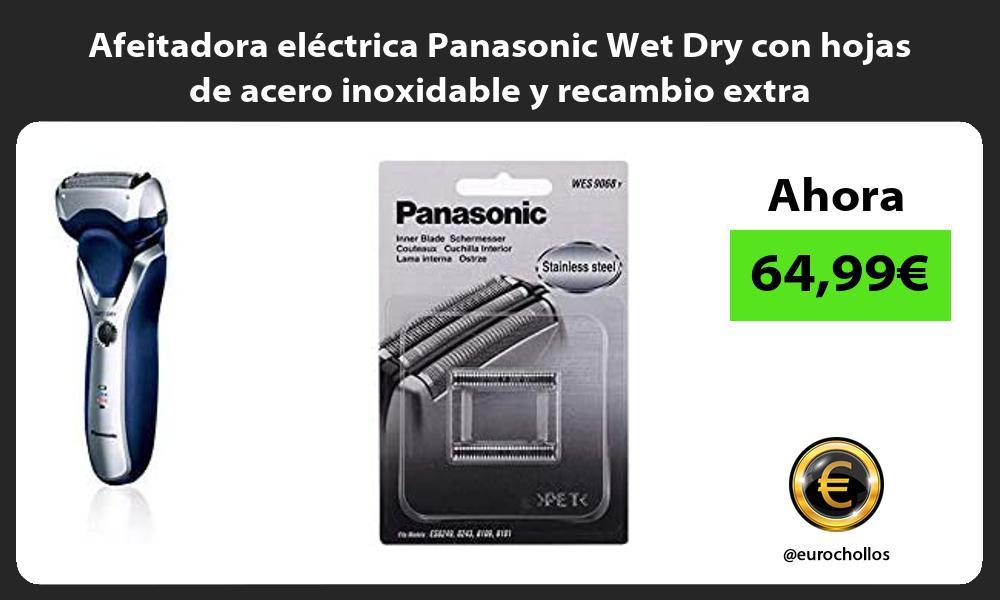 Afeitadora eléctrica Panasonic Wet Dry con hojas de acero inoxidable y recambio extra