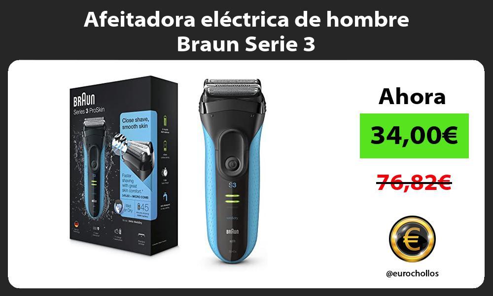 Afeitadora eléctrica de hombre Braun Serie 3