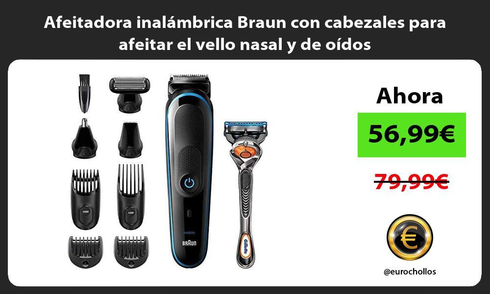 Afeitadora inalámbrica Braun con cabezales para afeitar el vello nasal y de oídos