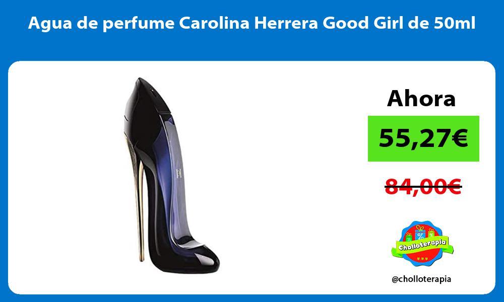 Agua de perfume Carolina Herrera Good Girl de 50ml
