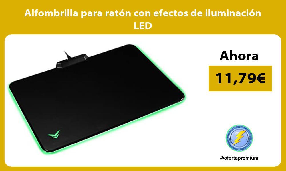 Alfombrilla para ratón con efectos de iluminación LED